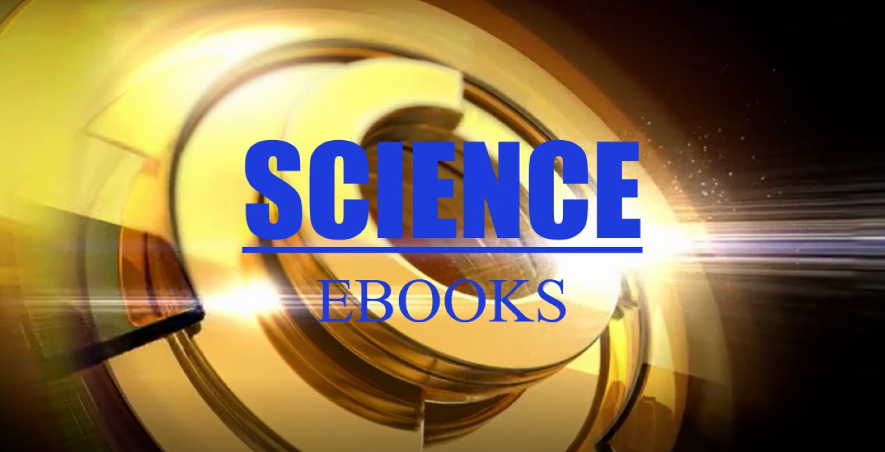 TN EBOOKS ON OR ABOUT SCIENCE